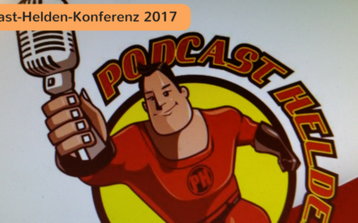 Podcast-Helden-Konferenz-2017